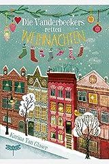 Die Vanderbeekers retten Weihnachten (German Edition) Kindle Edition