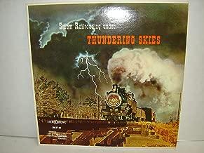 Steam Railroading Under Thundering Skies