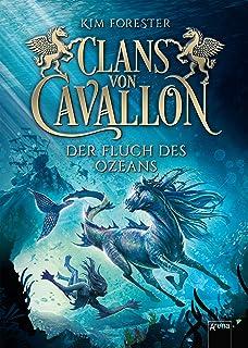 Clans von Cavallon (2). Der Fluch des Ozeans (German Edition)