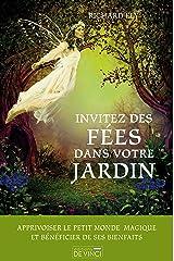 Invitez des fées dans votre jardin Format Kindle