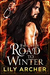 Road to Winter (Fae's Captive Book 2) (English Edition) Format Kindle