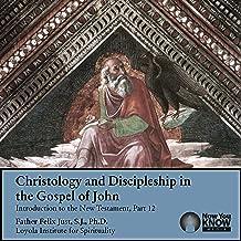 Christology and Discipleship in the Gospel of John