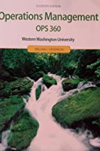 Operations Management, Eleventh Edition Custom OPS 360 Western Washington University (Material from Operations Management, Eleventh Editions/The McGraw-Hill/Irwin Series Operations and Decision Sciences)