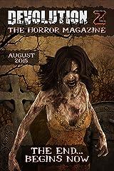 Devolution Z: The Horror Magazine August 2015 Kindle Edition