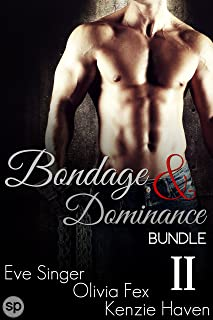 Bondage & Dominance Bundle #2: 3 Story Anthology (BDSM Bundles by Smutpire Press)