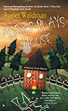 Murder Plays House (A Mommy-Track Mystery Book 5)