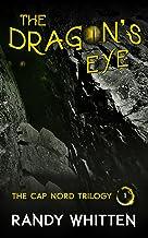 The Dragon's Eye (Cap Nord Book 1) (English Edition)