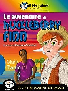 Le avventure di Huckleberry Finn (Audio-eBook) (Italian Edition)