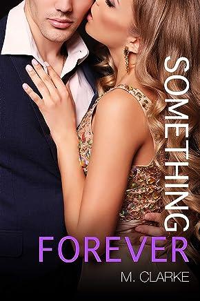 Something Forever (Something Great Book 3)