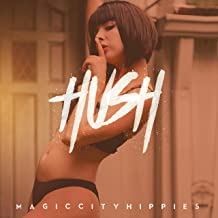 Hush [Explicit]
