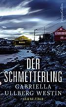 Der Schmetterling: Schweden Krimi (Ein Johan-Rokka-Krimi 1) (German Edition)