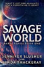 Savage World (Babel Series Book 1)