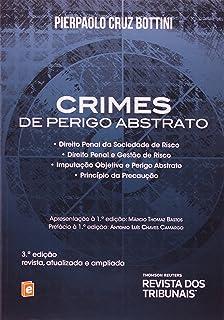 Crimes De Perigo Abstrato