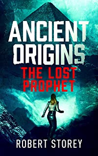 The Lost Prophet: Ancient Origins Book 6 (English Edition)