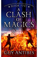 A Clash of Magics (The Adventures of Desolation Boxster Book 5) Kindle Edition