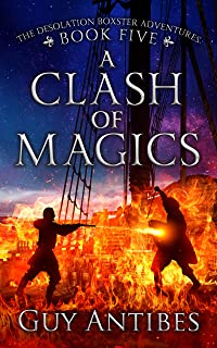 A Clash of Magics (The Adventures of Desolation Boxster Book 5)