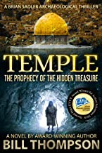 Temple: The Prophecy of the Hidden Treasure (Brian Sadler Archaeological Mysteries Book 7)
