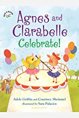 Agnes and Clarabelle Celebrate! Kindle Edition