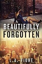 Beautifully Forgotten (Beautifully Damaged)