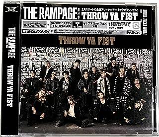 【外付け特典あり】THROW YA FIST (CD+DVD[MV+ライブ映像8曲])(オリジナルポスター付 / B2サイズ [515 × 728mm])