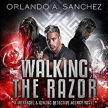 Walking The Razor: A Montague & Strong Detective Novel