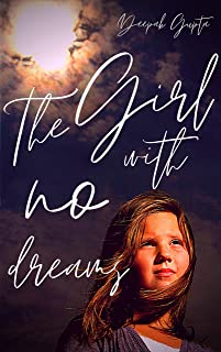 The Girl With No Dreams (Modern Classics): A Story about Dreams, Hope and Death