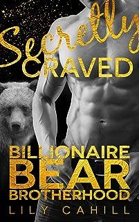 Secretly Craved (Billionaire Bear Brotherhood Book 1)