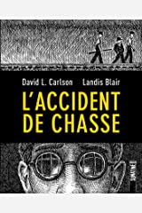 L'Accident de chasse (French Edition) Kindle Edition
