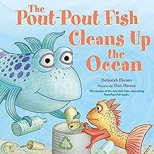 The Pout-Pout Fish Cleans Up the Ocean (A Pout-Pout Fish Adventure)