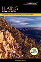 Hiking New Mexico: A Guide to the State's Greatest Hiking Adventures (State Hiking Guides Series) (English Edition)