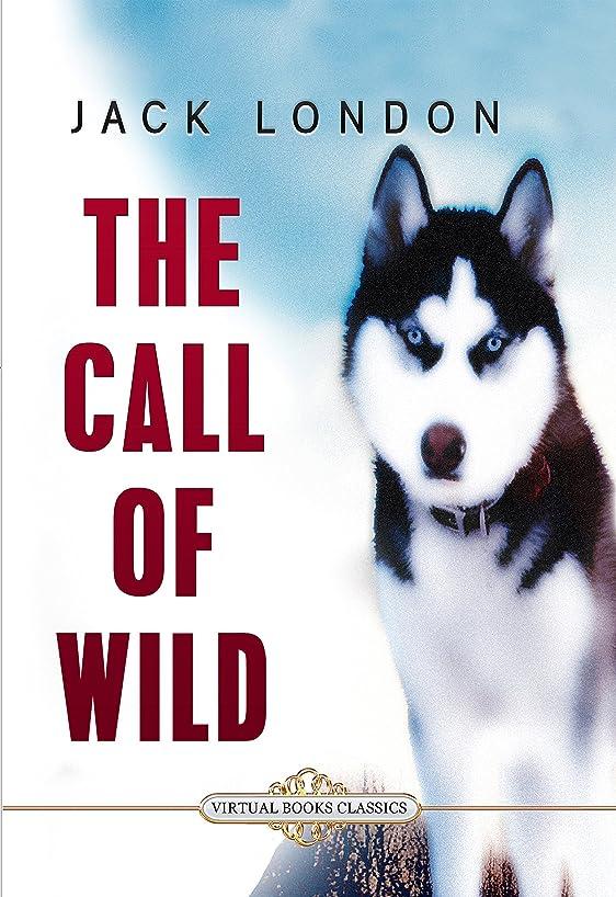 大佐エトナ山例THE CALL OF THE WILD: Illustrated edition (English Edition)