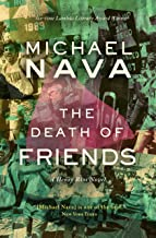 The Death of Friends: A Henry Rios Novel (The Henry Rios Mysteries Book 6)