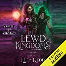 Lewd Kingdoms, Book 2: Fallen Throne: A High Fantasy Digital Adventure