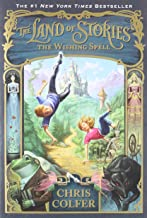 The Wishing Spell (The Land of Stories, 1)