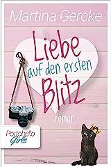 Liebe auf den ersten Blitz: Portobello Girls (German Edition) Format Kindle