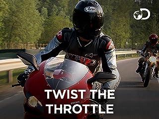 Twist The Throttle - Season 1