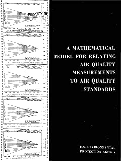Mathematical Model for Relating Air Quality Measurements to Air Quality Standards (English Edition)