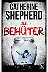 Der Behüter: Thriller (German Edition) Kindle Edition