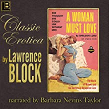 A Woman Must Love: Collection of Classic Erotica, Book 12