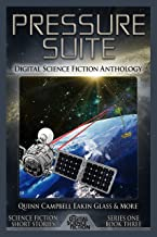 Pressure Suite: Digital Science Fiction Anthology