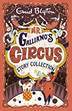 Mr Galliano's Circus Story Collection (Bumper Short Story Collections Book 3)