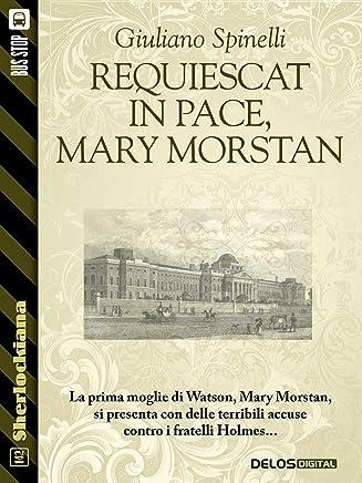 Requiescat in pace, Mary Morstan (Sherlockiana)