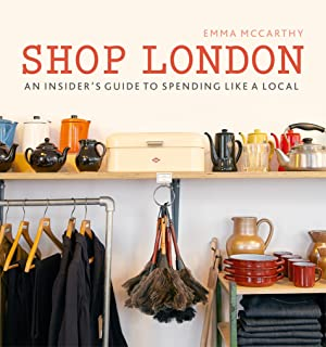 Shop London: An insider's guide to spending like a local (