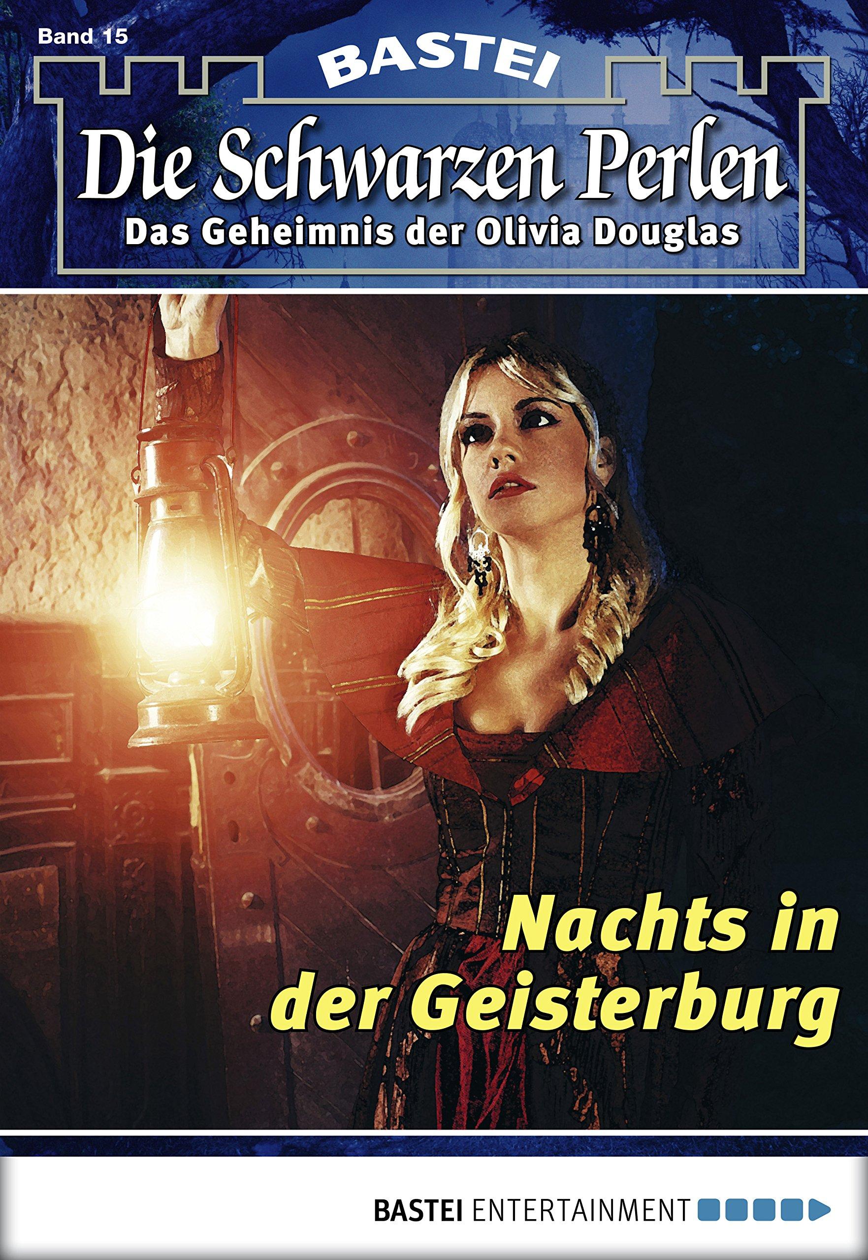 Die Schwarzen Perlen - Folge 15: Nachts in der Geisterburg (German Edition)