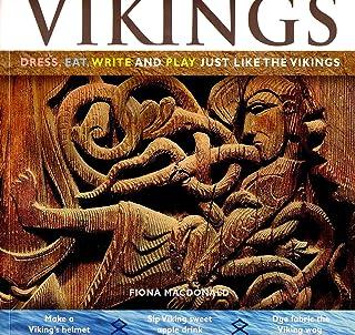 Vikings: Dress, Eat, Write and Play Just Like the Vikings