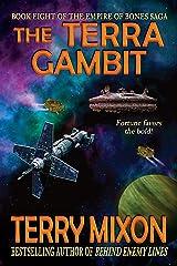 The Terra Gambit (Book 8 of The Empire of Bones Saga) Kindle Edition