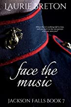 Face the Music: Jackson Falls Book 7