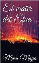 El cráter del Etna (Spanish Edition)