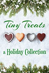 Tiny Treats: A Holiday Collection Kindle Edition