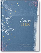 I Am Her: She writes her story, day by day. And every word is true.